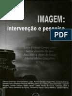 ARTIGO - JOBIM E SOUZA - a pesquisa em ciencias humanas como intervenção nas práticas do olhar