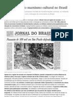 A infiltração do marxismo cultural no Brasil