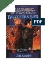 MAGIC - La Guerra de Los Hermanos - Ciclo de Los Artefactos - Libro I (Jeff Grubb)