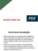 02 - Sockets CPU