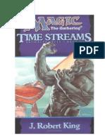 MAGIC - Flujos Del Tiempo - Ciclo de Los Artefactos - Libro III (J.robert King)