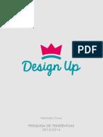 Pesquisa de tendências - Design Up - maio de 2013,