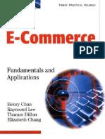 Electronic Commerce Fundamentals Applications.