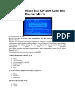Cara Memasukkan Biss Key Atau Kunci Biss Ke Berbagai Receiver Matrix
