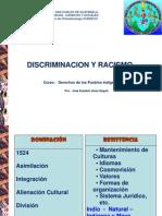 Discriminación, Racismo y Genocidio.