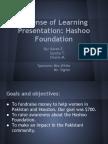 Defense of Learning Presentation - Hashoo Foundation - Senior Capstone International Project