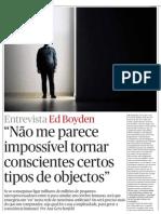 Entrevista Ed Boyden  1/3