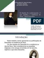 A existência de Deus - Descartes