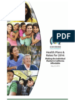 Covered California Health Plans and Rates for 2014 Making the Individual Market in California Affordable
