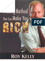 The Trading Method That Can Make You Rich by Roy Kelly
