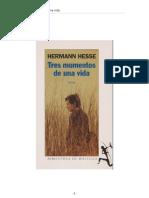 Hesse, Herman - Tres Momentos de Una Vida