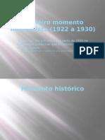 Primeiro Momento Modernista (1922 a 1930)