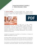 Drenaje linfático para prevenir el cáncer y eliminar la celulitis del cuerpo