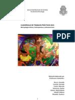 CUADERNILLO DE TRABAJOS PRÁCTICOS- ANTROPOLOGÍA 2013