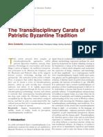 The Transdisciplinary Carats of Patristic Byzantine Tradition