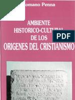Ambiente Historico de Los Origenes Del Cristianismo Penna Romano