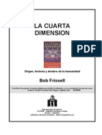Bob Frissell - la cuarta dimensión (c imágenes)