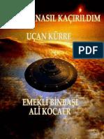 MERIH'E NASIL KAÇIRILDIM - Emekli Binbasi ALI KOCAER
