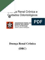 Doença Renal Crônicav e Cuidados Odontológicos v4 sametime