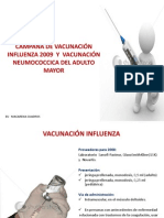 CAMPAÑA DE VACUNACIÓN INFLUENZA 2009  Y  VACUNACIÓN NEUMOCOCCICA