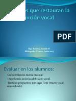 Ejercicios que restauran la función vocal