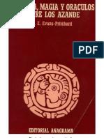 E.E. Evans-Pritchard - Brujería, magia y oráculos entre los Azande.