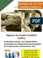 RÉGIMEN DE ESTUDIO ULADECH CATÓLICA