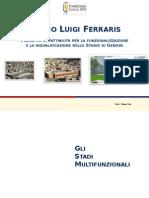 Progetto ristruttuazione Stadio Luigi Ferraris - aspetti economici e finanziari