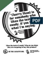 Cherry Skoal - Killer Quotes Poster