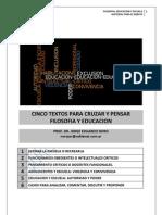 207. CINCO TEMAS, CINCO TEXTOS PARA CRUZAR FILOSOFIA Y EDUCACIÓN