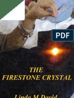 The Firestone Crystal - Excerpt