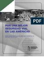 OPS. (2007) Por una mejoe seguridad vial en las Américas