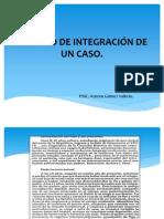 EJEMPLO DE INTEGRACIÓN DE UN CASO