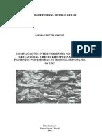 ARMOND Sandra Cristina-2003-Complicações intercorrentes no período Gestacional e Resultado Perinatal de Pacientes portadoras de Hemoglobinopatia SS e Sc