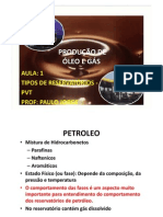 PRODUÇÃO DE ÓLEO - AULA 1 -  TIPOS DE RESERVATÓRIOS _(PVT_) [Modo de Compatibilidade]