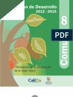 Plan de Desarrollo 2012 -2015 Comuna 8
