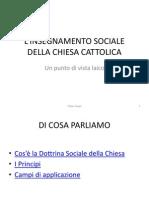 L'INSEGNAMENTO SOCIALE DELLA CHIESA CATTOLICA