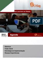 Ogarito Lopes - BSI - Aumentando a Eficiência com foco no Cliente