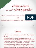 Diferencia Entre Costo Valor y Precio