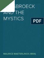 Ruysbroeck and the Mystics - Maurice Maeterlinck (1894)
