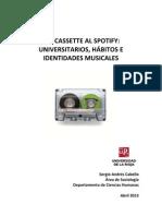 Del cassette al SpotifyUniversitarios, hábitos e identidades musicales
