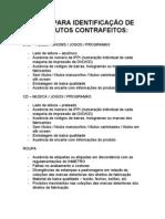 DICAS PARA IDENTIFICAÇÃO DE PRODUTOS CONTRAFEITOS