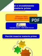 Mazziero ITF2013 - Analisi e Investimento in Materie Prime