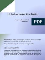El habla Bozal Caribeña original