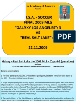 Galaxy La-real Salt Lake = 22-11-2009 USA League Finals= 4-5= Penalties