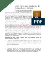 Consejos de John Frame para estudiantes de teología y jóvenes teólogos. revisado