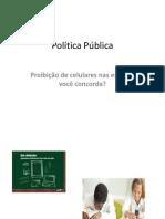 Politica Pública, apresentação