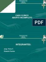 Caso Clinico Aborto Incompleto
