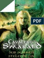 Anne Robillard - 01 - Cavalerii de Smarald - Sub Semnul Stelei de Foc