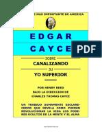 Edgar Cayce Sobre - Canalizando Su Yo Superior (Henry+Reed)